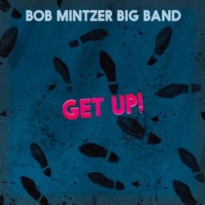 bob_mintzer get up